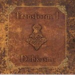 "Dubkasm – ""Transform I"" (LP)"