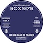 "Echo Ranks – ""Let His Name Be Praised"" (7"")"