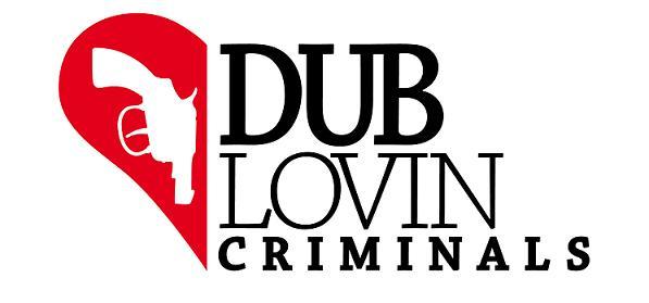 Dub Lovin' Criminals