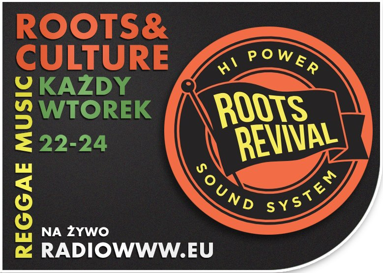 Nowa audycja – Roots Revival Sounds!