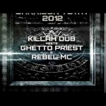 Ghetto Priest i Rebel MC z Killah Dub