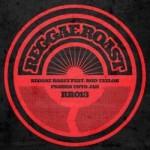 Reggae Roast & Rod Taylor – Sing Praises