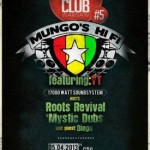 Dub Club #5 – Mungo's Hi-Fi i YT / 05.04.2013 / Warszawa