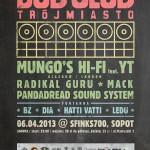 Dub Club Trójmiasto – Mungo's Hi-Fi feat. YT (UK) / 6.04.2013 / Sopot