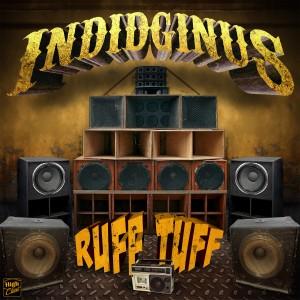 Indidginus_-_Ruff_Tuff_EP_(HCR031)
