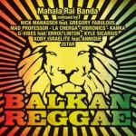 """""""Balkan Reggae"""" – Mahala Rai Banda"""