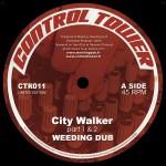 """Weeding Dub –  """"City Walker"""" (12"""")"""