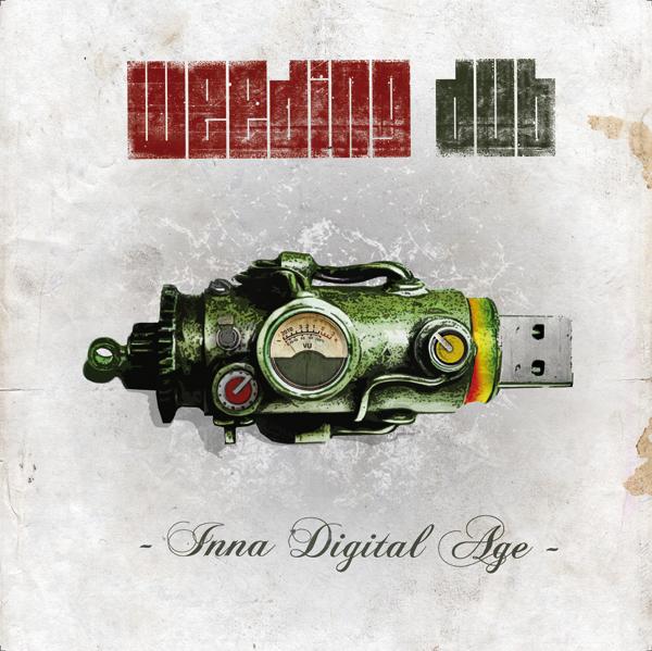 Weeding Dub - Inna Digital Age