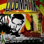 Dubmatix (kanada) + DJ Bass Reprodukktor Xiądz Maken I // 7.11.2013 // Kluczbork