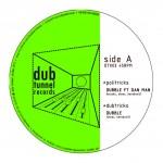 "Dubble feat. Dan Man – ""Politricks"" (10"")"