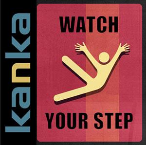 Kanka-WatchYourStep-VisuelHDb