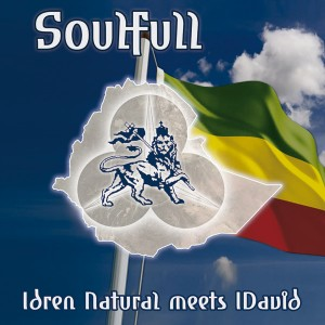 "Idren Natural meets IDavid - ""Soulfull"""