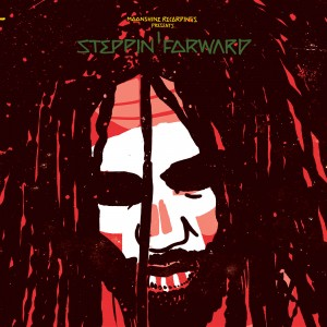 "Moonshine Recordings Presents - ""Steppin' Forward"""
