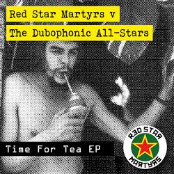 RSM Vs Dubophonic All-Stars - Time for Tea (front)