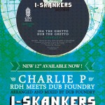 "I-Skankers Records: Charlie P – ""Ina The Ghetto"" (12"")"