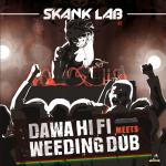 "Skank Lab #3 – Dawa Hi Fi/Weeding Dub (12"")"