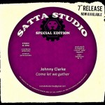 "Johnny Clarke / Roots Defender – ""Come let we gather"" (7"")"