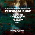Truskool Dubz // 22.11.2014 // Warszawa