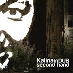 """Kalina in Dub – """"Second hand"""""""