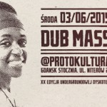 Dub Mass XX – Jerry Lionz feat. Sista Lexxy, Pandadread Sound system // 03.06.2015 // Gdańsk
