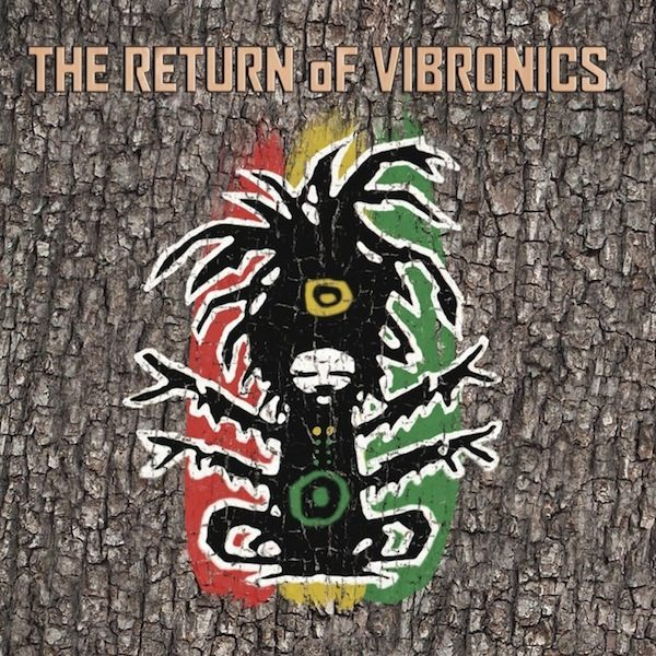 "Vibronics – ""The Return of Vibronics"""