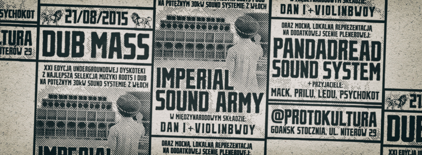 Dub Mass XXI – Imperial Sound Army ft. Violinbwoy / 21.08.2015 / Gdańsk