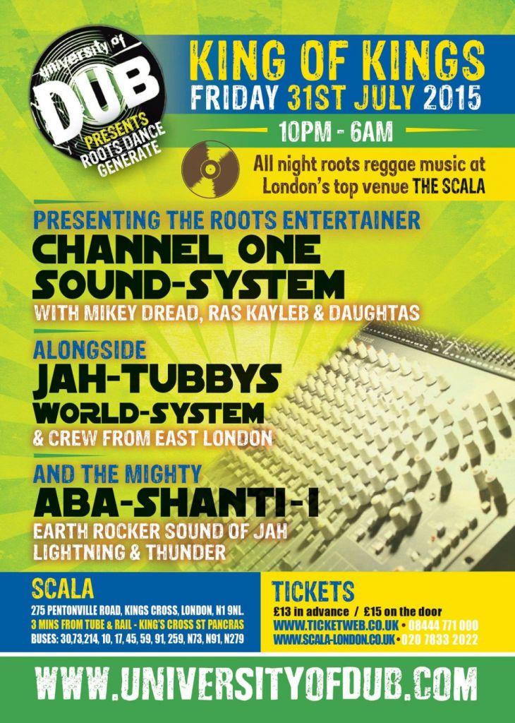 University of Dub – Channel One Sound System, Jah Tubbys World System, Aba Shanti-I / 31.07.2015 / London