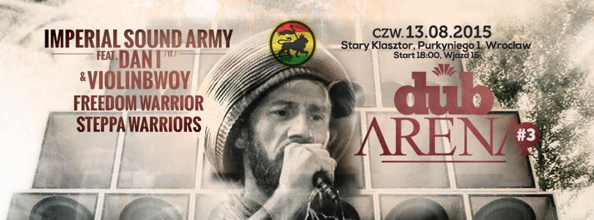 Dub Arena #3 – Imperial Sound Army // 13.08.2015 // Wrocław