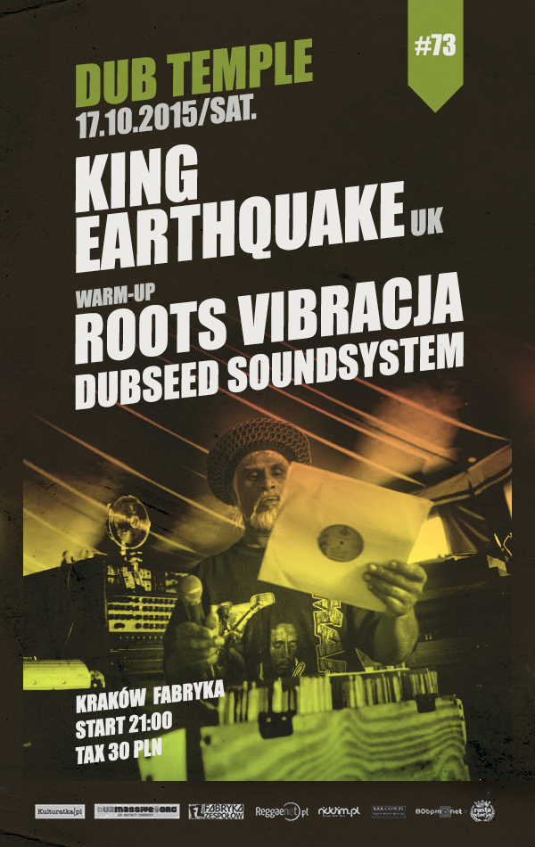 Dub Temple #73 with King Earthquake – report (17.10.2015, Kraków)
