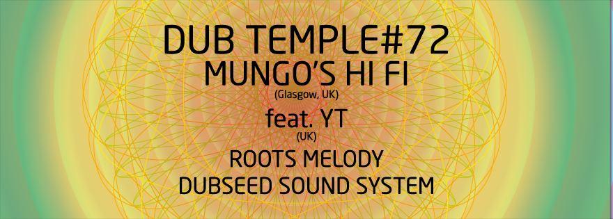Dub Temple #72 – Mungo's Hi Fi ft. YT // 19.09.2015 // Kraków