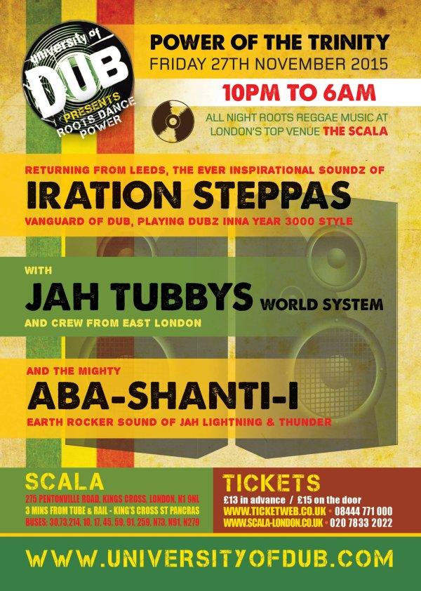 University of Dub – Jah Tubbys, Iration Steppas, Aba Shanti-I // 30.10.2015 // London