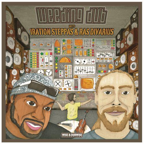 Weeding Dub feat. Iration Steppas & Ras Divarius
