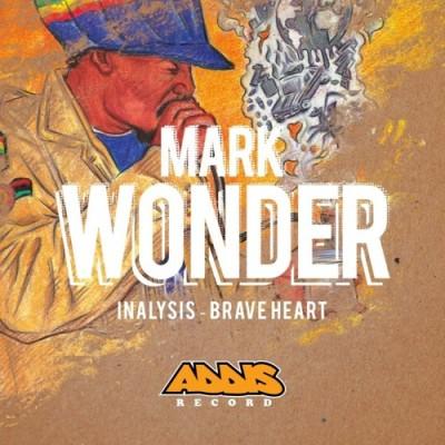 """Mark Wonder – """"Inalysis/Braveheart"""""""
