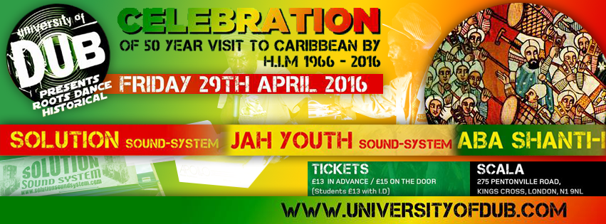 University of Dub presents Roots Dance Historical // 29.04.2016 // London