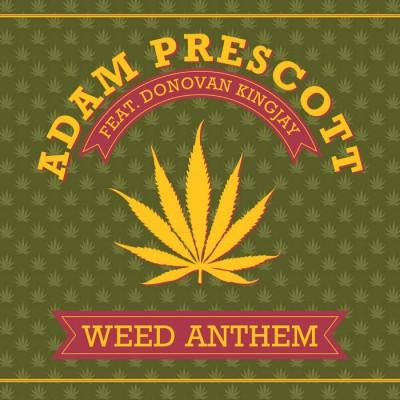 "[Review] Adam Prescott & Donovan Kingjay – ""Weed Anthem"""