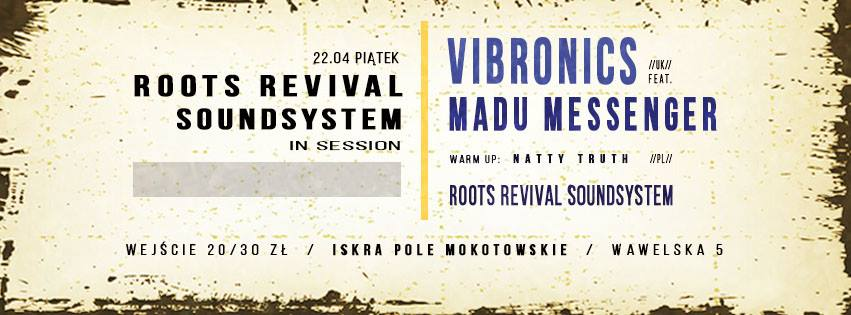 Roots Revival Sound System in session – Vibronics feat. Madu Messenger // 22.04.2016 // Warszawa