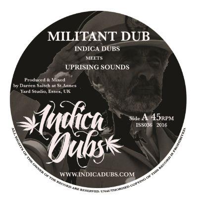 "[Release Info] Indica Dubs meets Uprising Sounds – ""Militant Dub"""