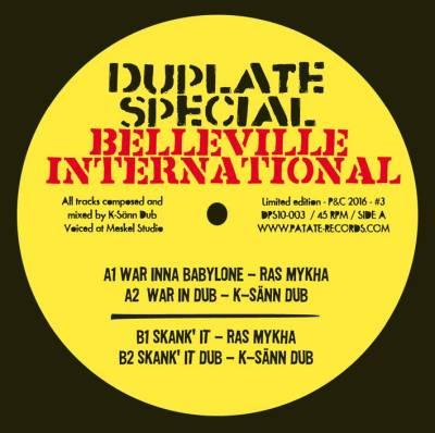 "[Review] ""War Inna Babylone"" / ""Skank It Up"" – Ras Mykha / K-Sänn Dub (Patate Records)"