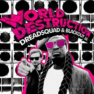 """[Review] """"World Destruction"""" – Dreadsquad & Blackout JA (Superfly Studio)"""
