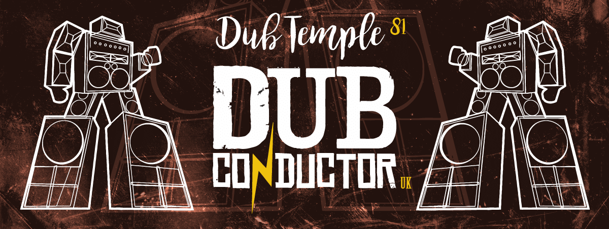 Dub Temple #81 – Dub Conductor, Young Pistols, Dubseed Sound System // 11.06.2016 // Kraków