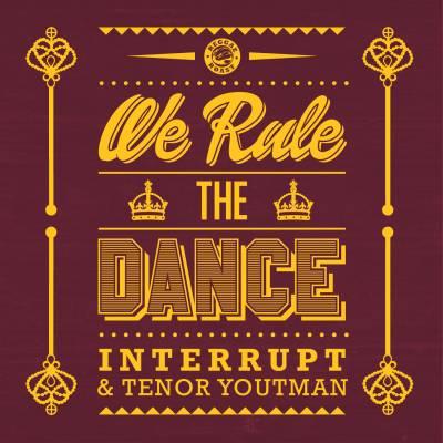 """[Release Info] """"We Rule The Dance"""" – Interrupt & Tenor Youthman (Reggae Roast)"""