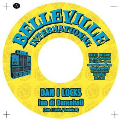 "[Release Info] ""Ina Di Dancehall – Barbés.D feat. Dan I Locks (Belleville International)"