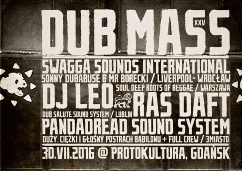 [Impreza] Dub Mass XXV // 30.07.2016 // Gdańsk
