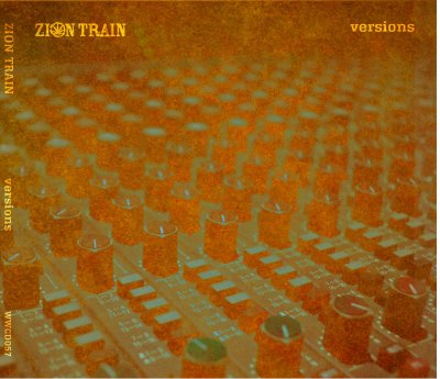 "[Review] Zion Train – ""Versions"" LP (Univeral Egg)"