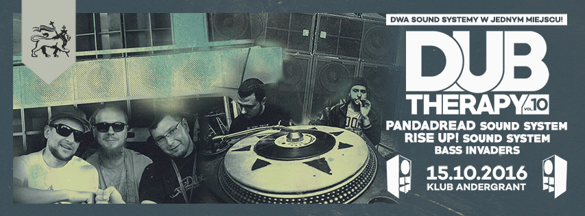 [Impreza] Dub Therapy #10 – Pandadread Sound System VS Rise Up! Sound System // 15.10 // Olsztyn