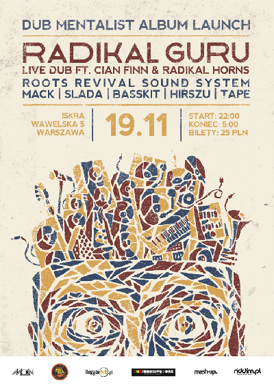[Impreza] Radikal Guru Live Dub ft Cian Finn & Radikal Horns // 19.11.2016 // Warszawa