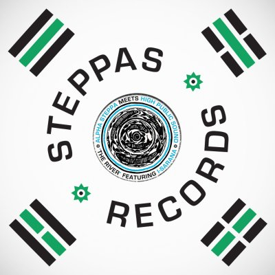 "[Release Info] Alpha Steppa ft. I-Sarana / HPS – ""The River"" (Steppas Records)"