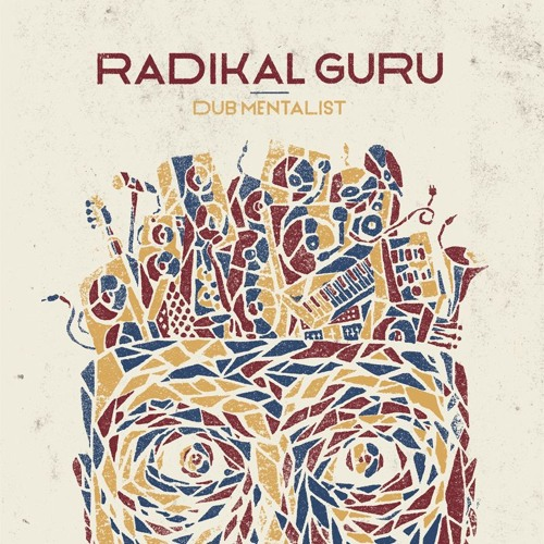 "[Review] Radikal Guru – ""Dub Mentalist"" (Moonshine Recordings)"