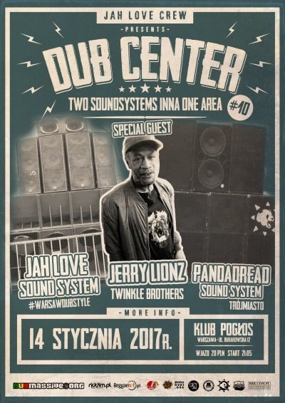 [Impreza] Dub Center #10 – Jah Love Soundsystem meets Pandadread Soundsystem, Jerry Lionz / 14.01.2017 / Warszawa
