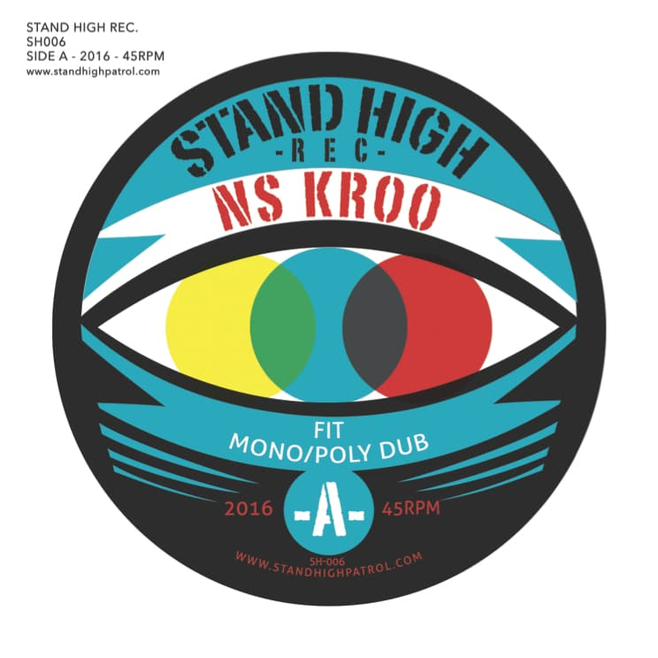 "NS Kroo – ""Fit – Mono/Poly Dub / Back in 4000"" (Stand High Rec)"